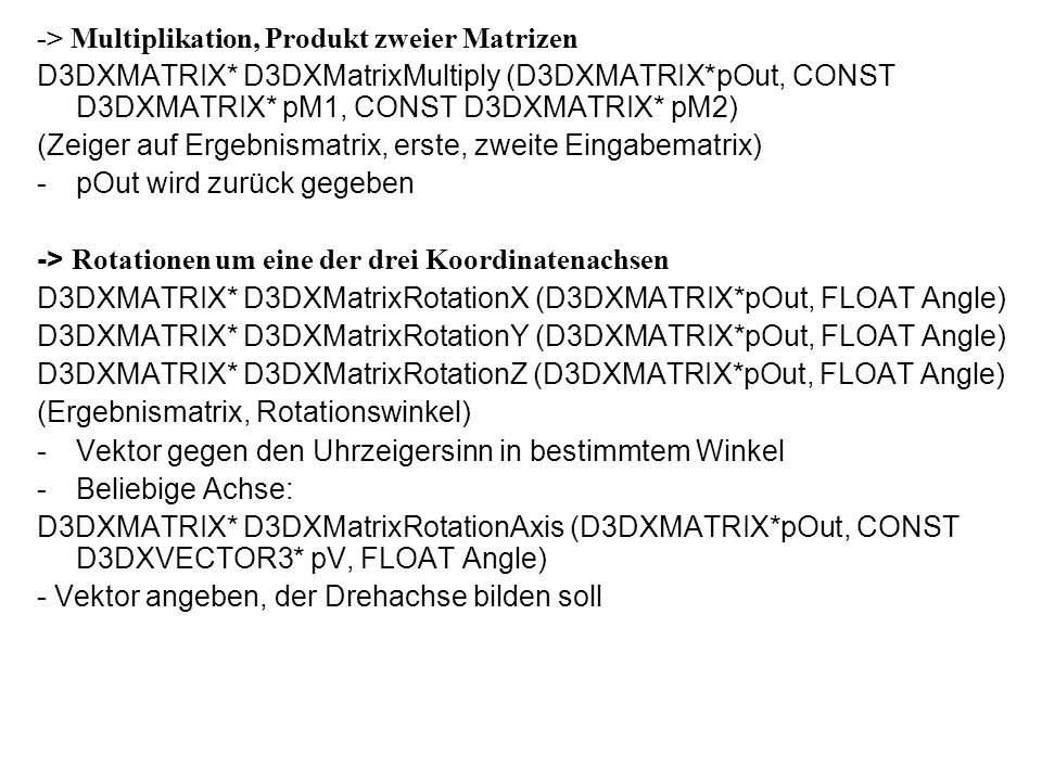 -> Multiplikation, Produkt zweier Matrizen