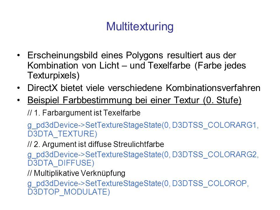 Multitexturing Erscheinungsbild eines Polygons resultiert aus der Kombination von Licht – und Texelfarbe (Farbe jedes Texturpixels)