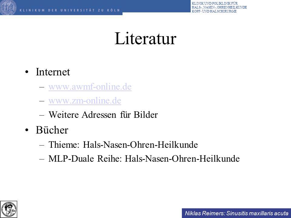 Literatur Internet Bücher www.awmf-online.de www.zm-online.de