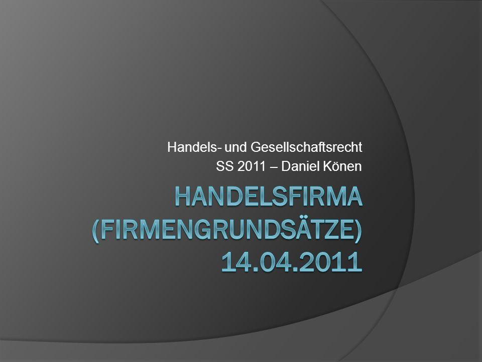Handelsfirma (Firmengrundsätze) 14.04.2011
