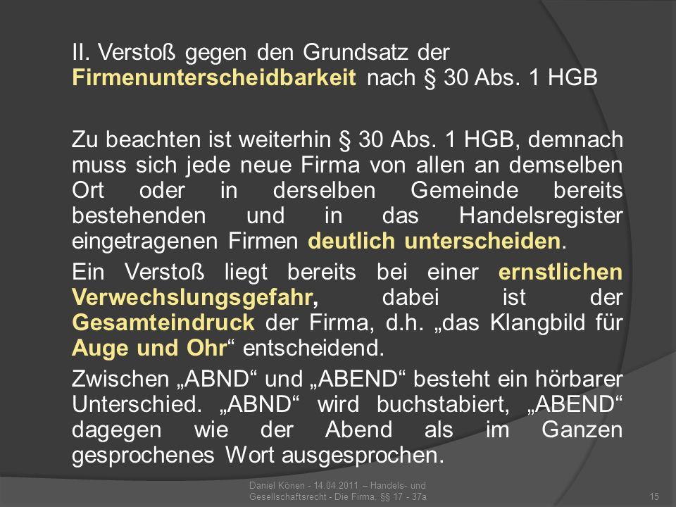 II. Verstoß gegen den Grundsatz der Firmenunterscheidbarkeit nach § 30 Abs. 1 HGB