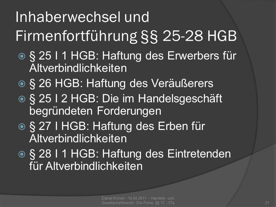 Inhaberwechsel und Firmenfortführung §§ 25-28 HGB
