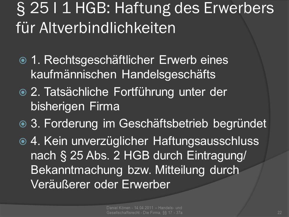 § 25 I 1 HGB: Haftung des Erwerbers für Altverbindlichkeiten