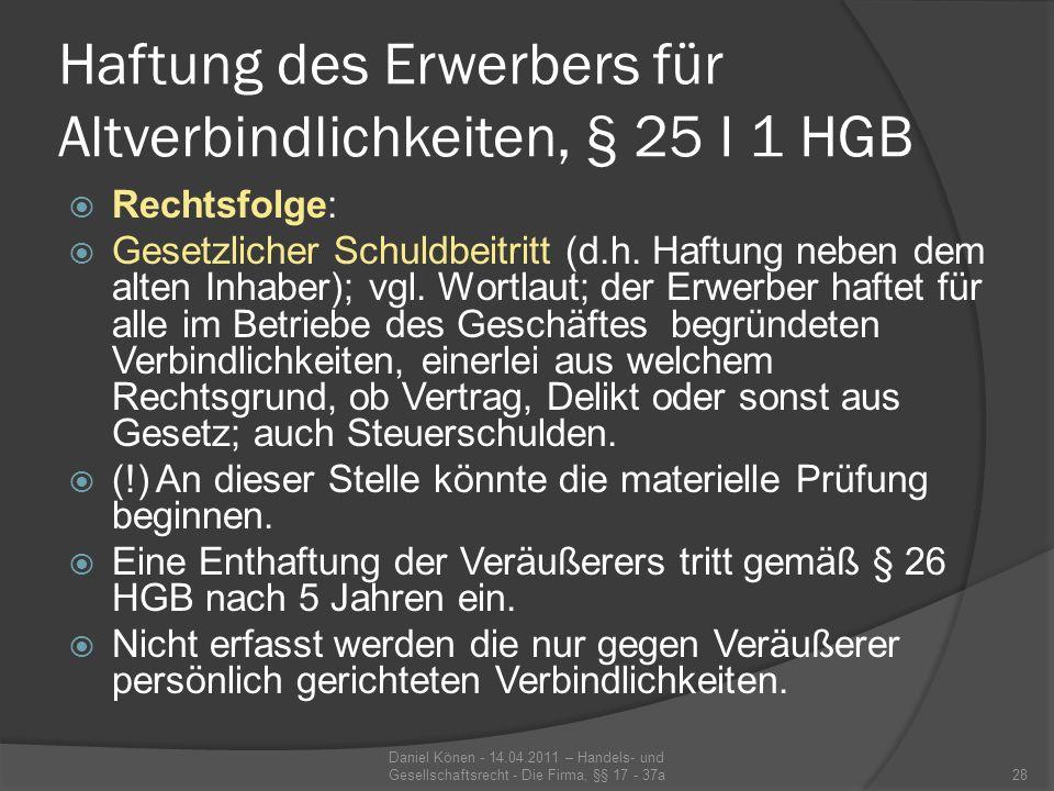 Haftung des Erwerbers für Altverbindlichkeiten, § 25 I 1 HGB