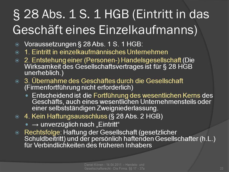 § 28 Abs. 1 S. 1 HGB (Eintritt in das Geschäft eines Einzelkaufmanns)