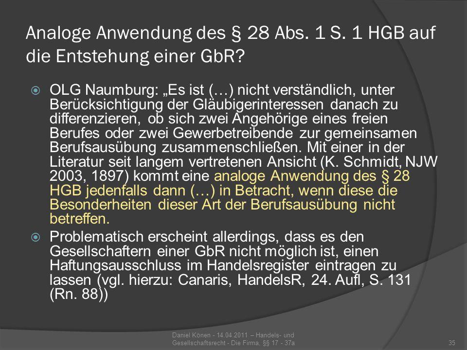 Analoge Anwendung des § 28 Abs. 1 S. 1 HGB auf die Entstehung einer GbR