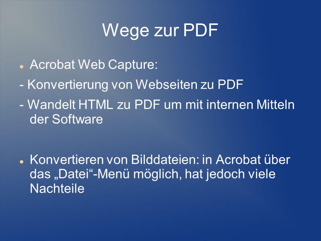 Wege zur PDF Acrobat Web Capture: - Konvertierung von Webseiten zu PDF