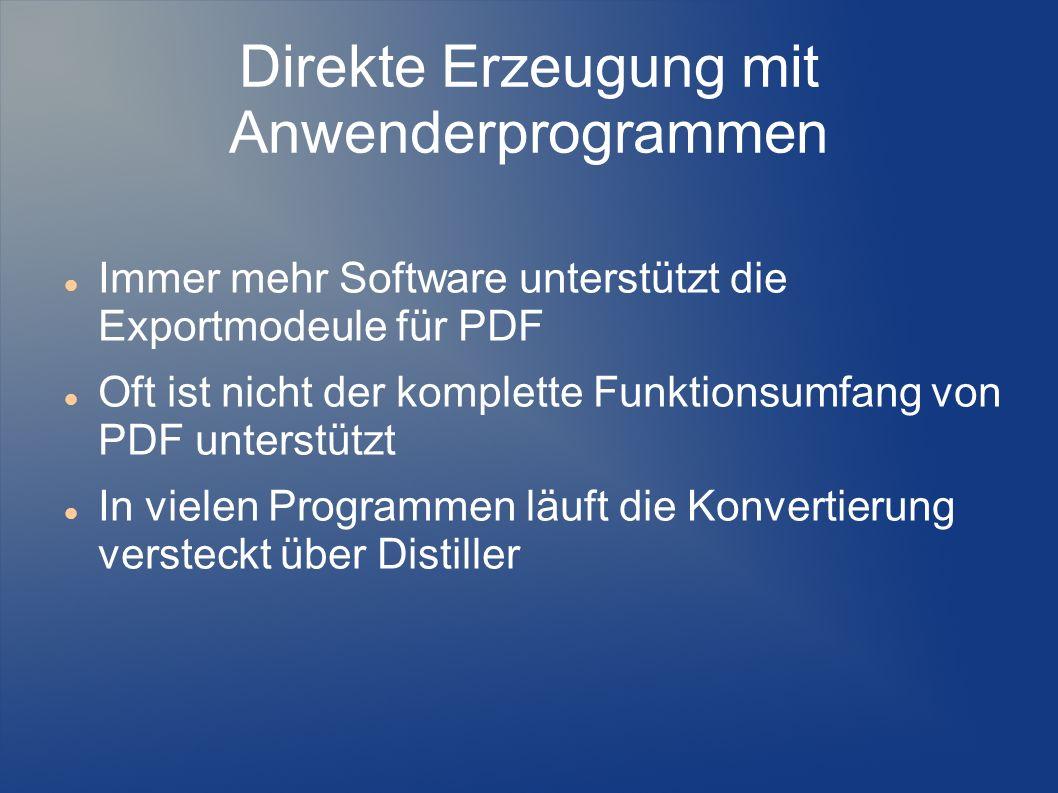 Direkte Erzeugung mit Anwenderprogrammen