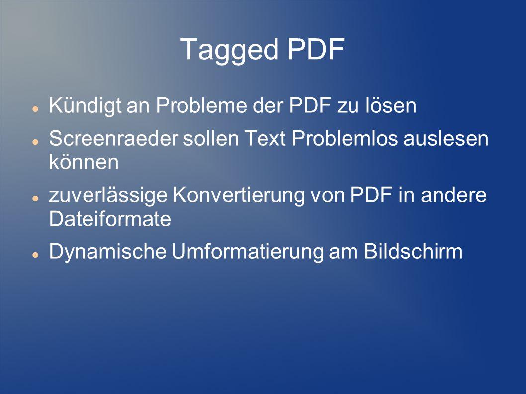 Tagged PDF Kündigt an Probleme der PDF zu lösen