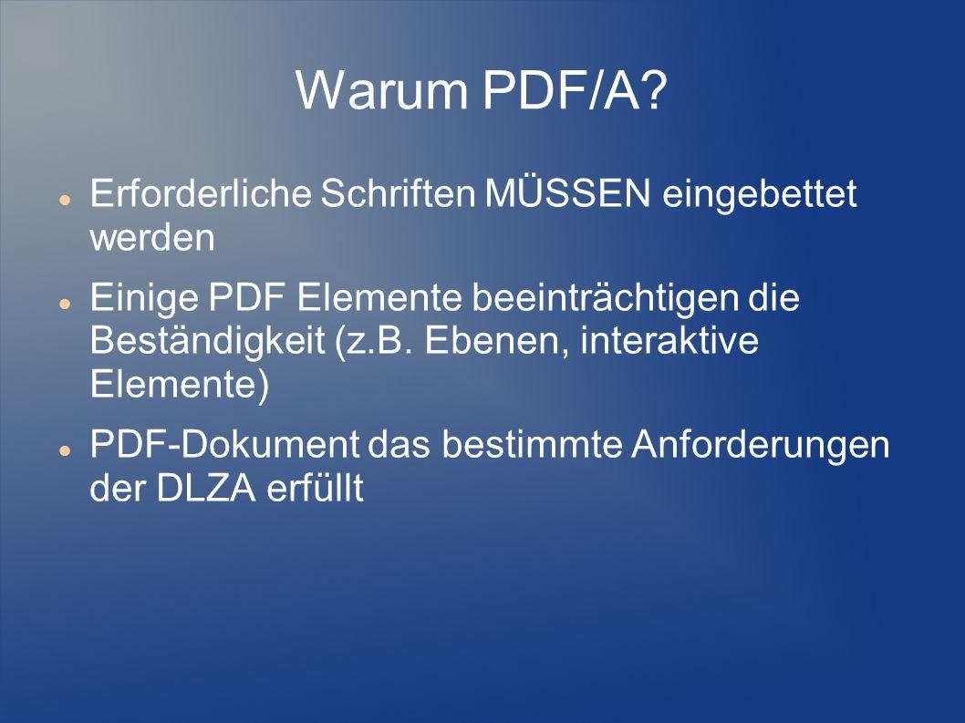 Warum PDF/A Erforderliche Schriften MÜSSEN eingebettet werden
