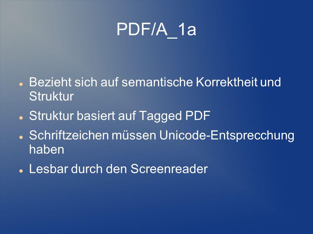 PDF/A_1a Bezieht sich auf semantische Korrektheit und Struktur