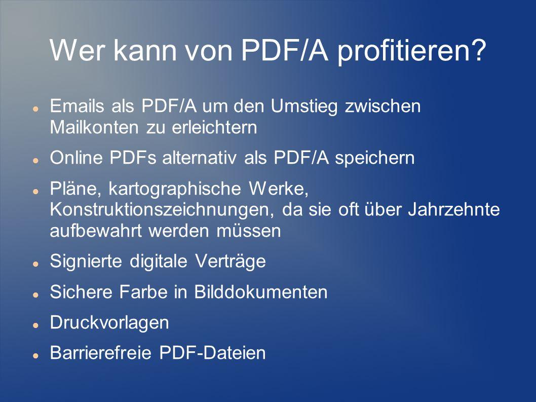 Wer kann von PDF/A profitieren