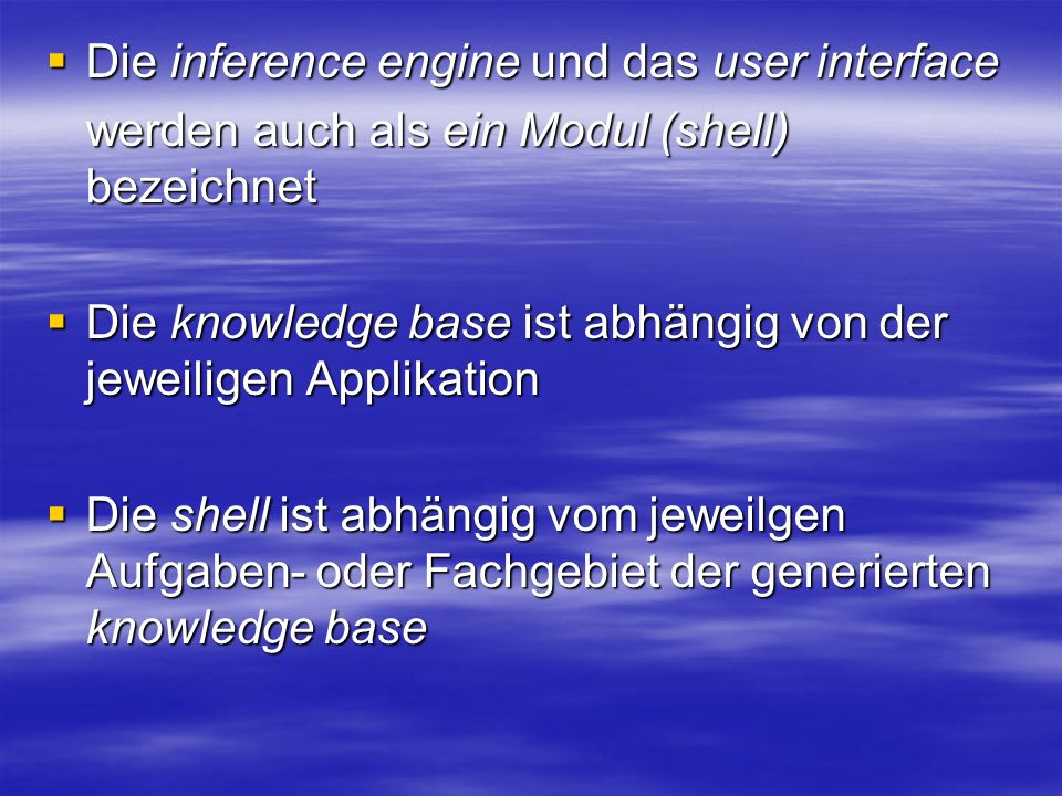 Die inference engine und das user interface