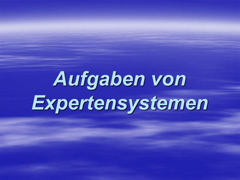 Aufgaben von Expertensystemen