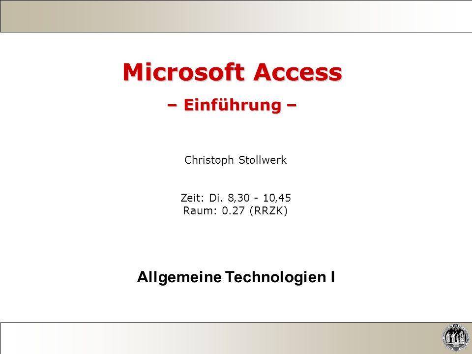 Microsoft Access – Einführung – Allgemeine Technologien I
