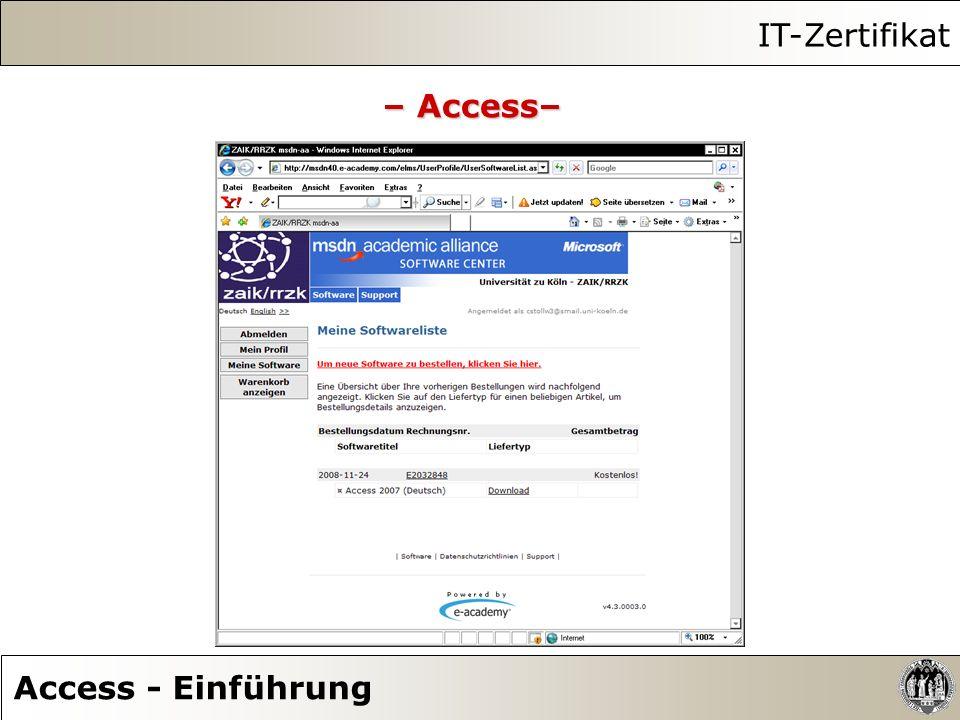 IT-Zertifikat – Access– Access - Einführung