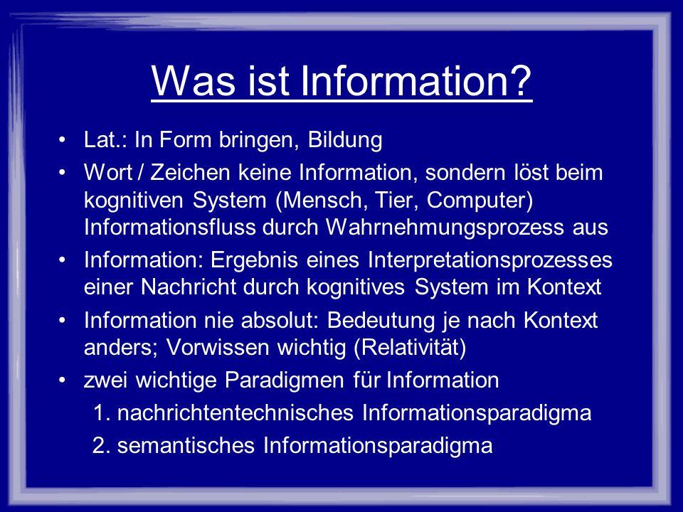 Was ist Information Lat.: In Form bringen, Bildung