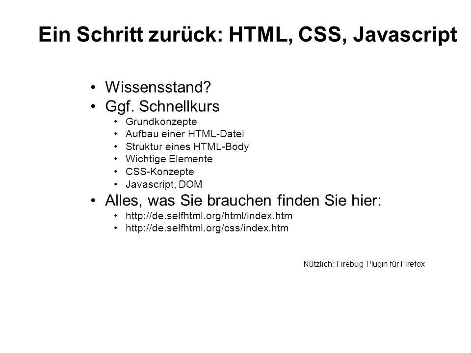 Ein Schritt zurück: HTML, CSS, Javascript