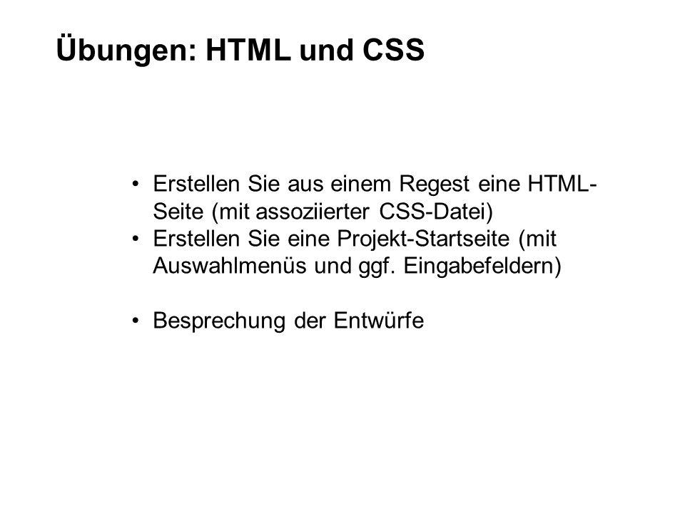 Übungen: HTML und CSS Erstellen Sie aus einem Regest eine HTML-Seite (mit assoziierter CSS-Datei)