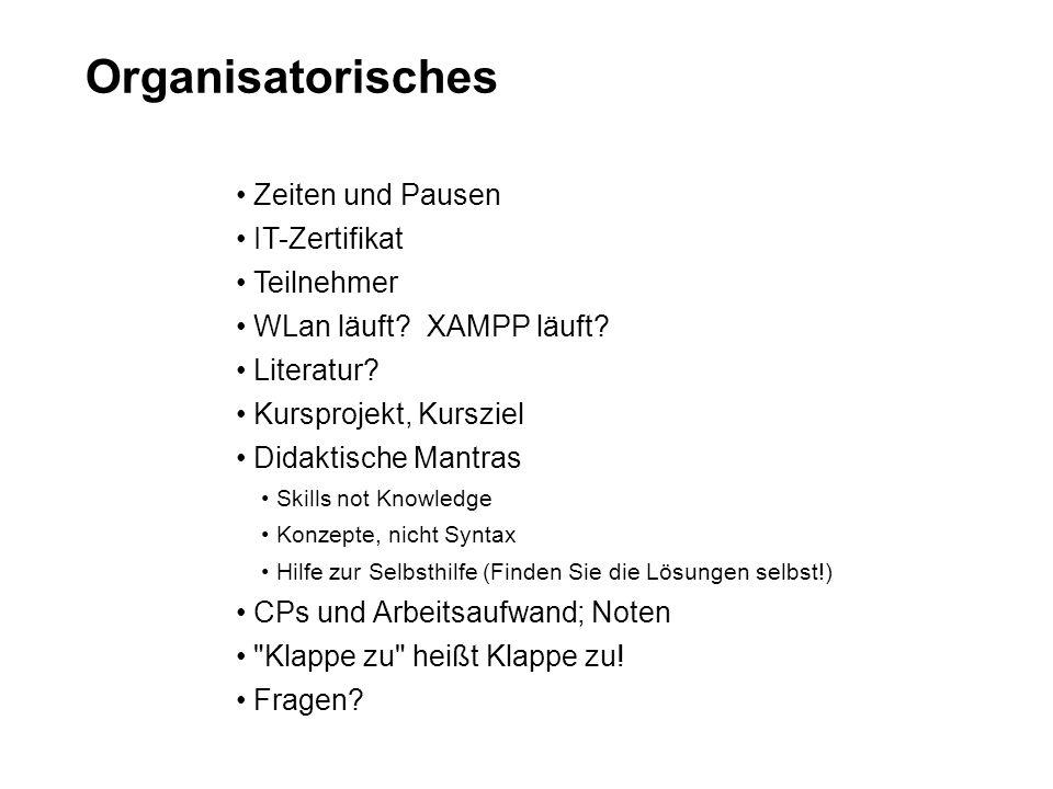 Organisatorisches Zeiten und Pausen IT-Zertifikat Teilnehmer