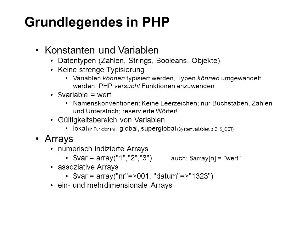 Grundlegendes in PHP Konstanten und Variablen Arrays