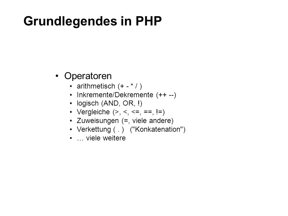 Grundlegendes in PHP Operatoren arithmetisch (+ - * / )