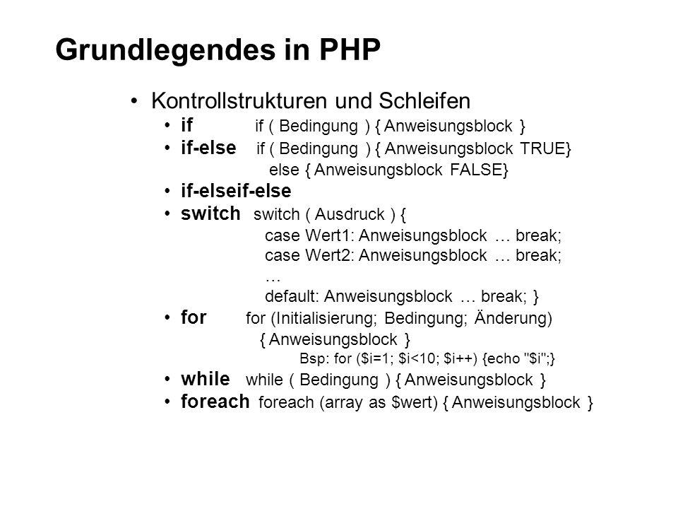 Grundlegendes in PHP Kontrollstrukturen und Schleifen