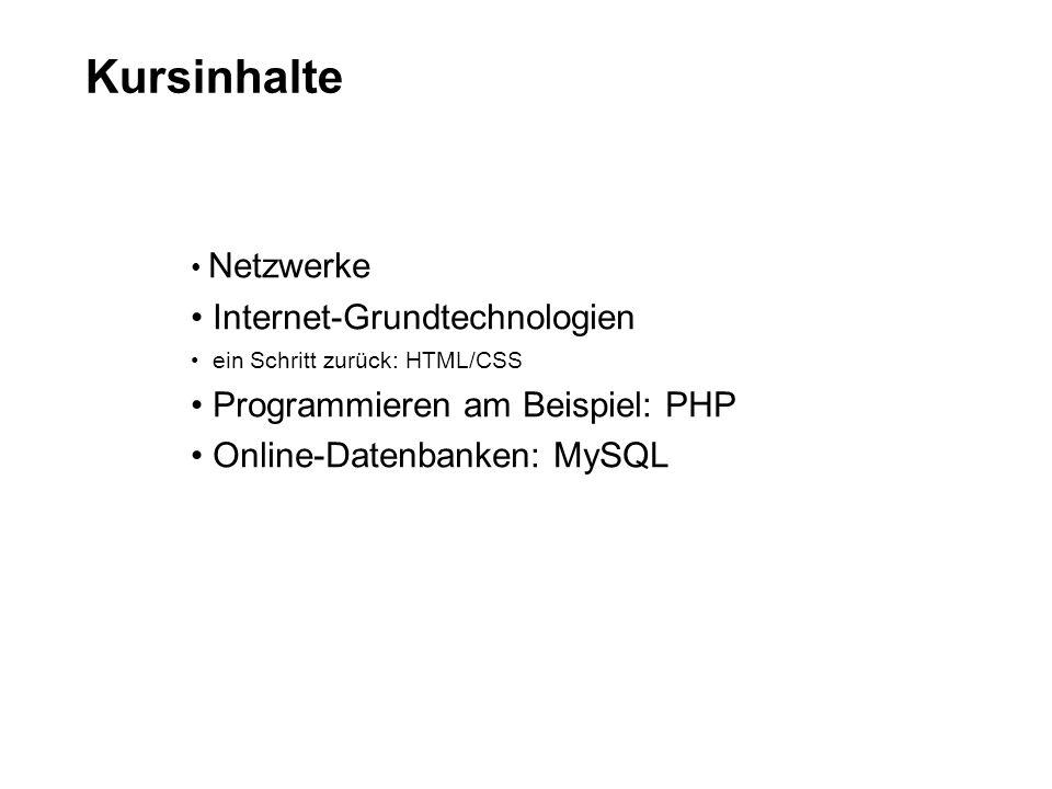 Kursinhalte Internet-Grundtechnologien Programmieren am Beispiel: PHP