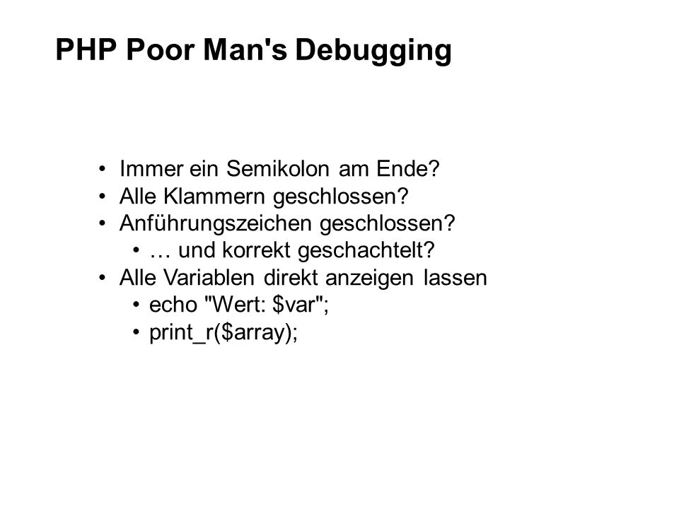 PHP Poor Man s Debugging