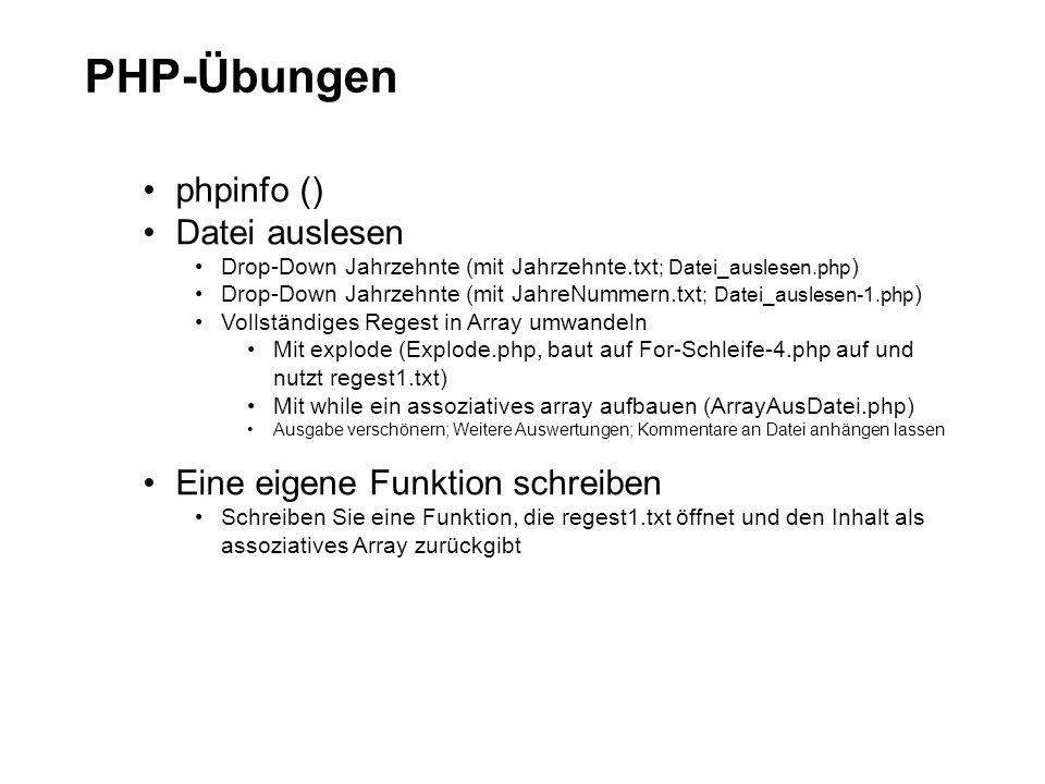 PHP-Übungen phpinfo () Datei auslesen Eine eigene Funktion schreiben