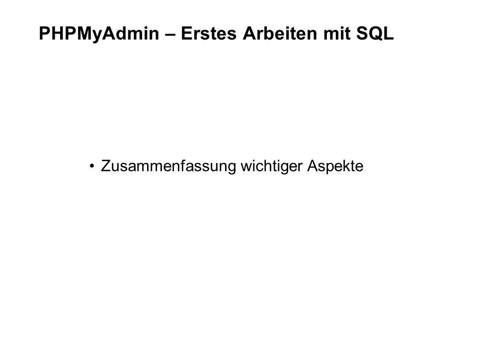 PHPMyAdmin – Erstes Arbeiten mit SQL
