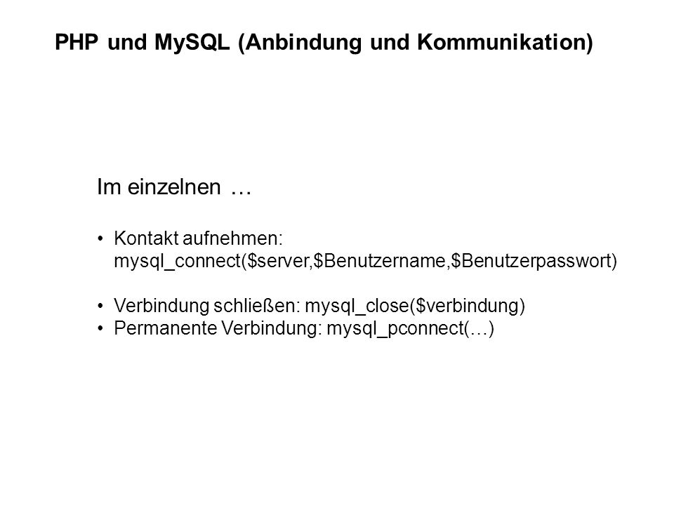 PHP und MySQL (Anbindung und Kommunikation)