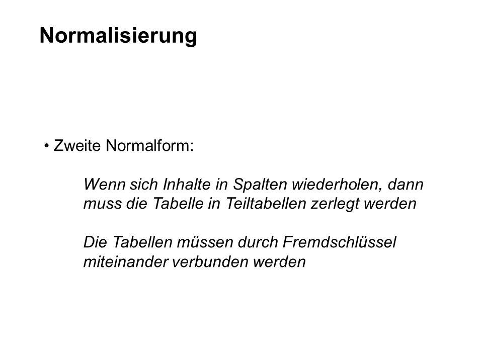 Normalisierung Zweite Normalform: