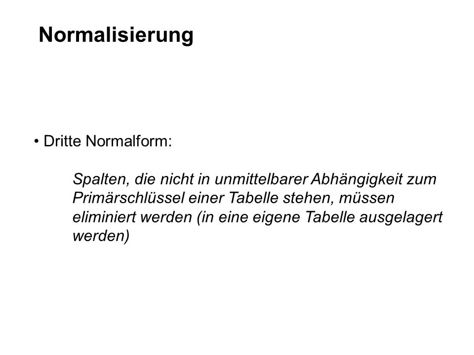 Normalisierung Dritte Normalform:
