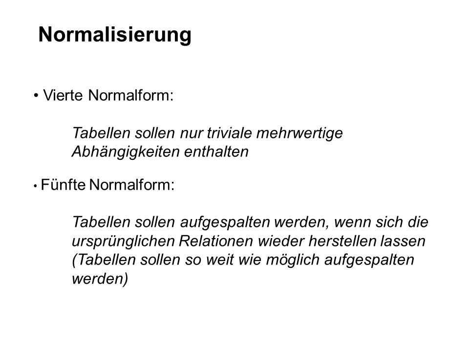 Normalisierung Vierte Normalform: