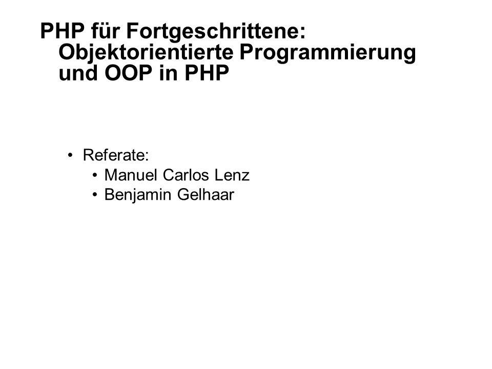 PHP für Fortgeschrittene: Objektorientierte Programmierung und OOP in PHP