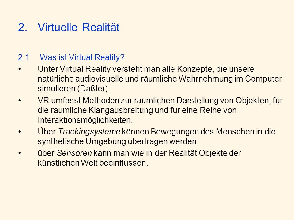 Virtuelle Realität 2.1 Was ist Virtual Reality
