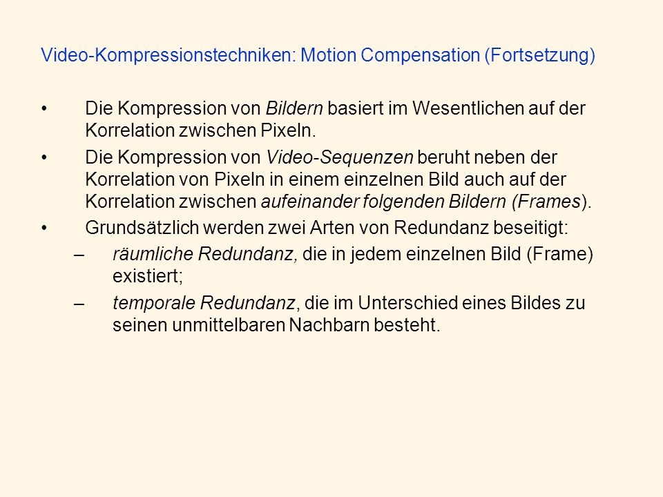 Video-Kompressionstechniken: Motion Compensation (Fortsetzung)
