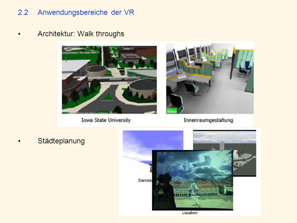 2.2 Anwendungsbereiche der VR