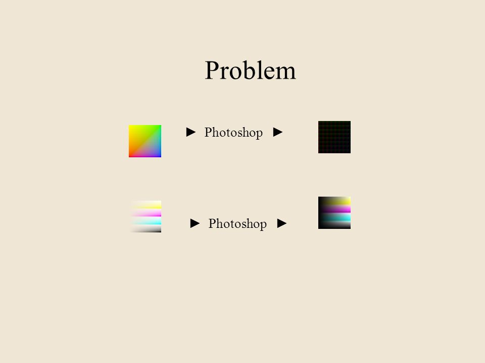 Problem ► Photoshop ► ► Photoshop ►