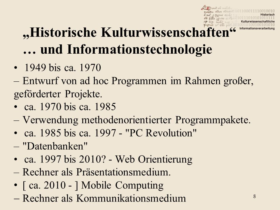 """""""Historische Kulturwissenschaften … und Informationstechnologie"""