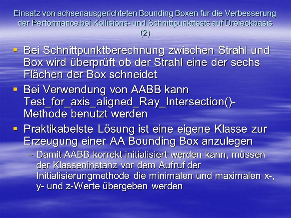 Einsatz von achsenausgerichteten Bounding Boxen für die Verbesserung der Performance bei Kollisions- und Schnittpunkttests auf Dreieckbasis (2)