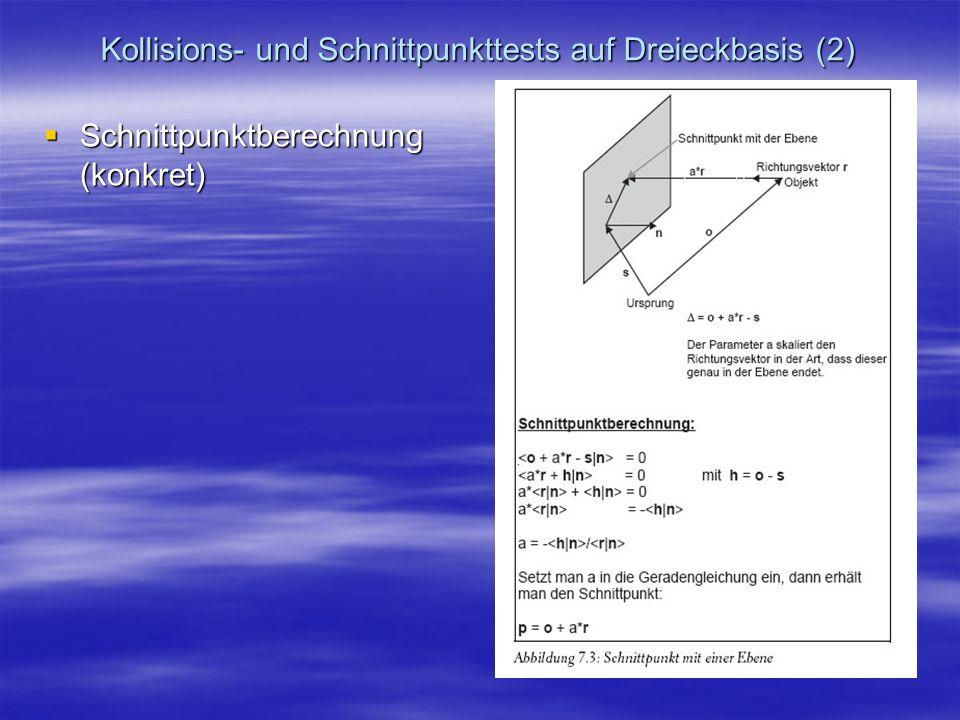 Kollisions- und Schnittpunkttests auf Dreieckbasis (2)