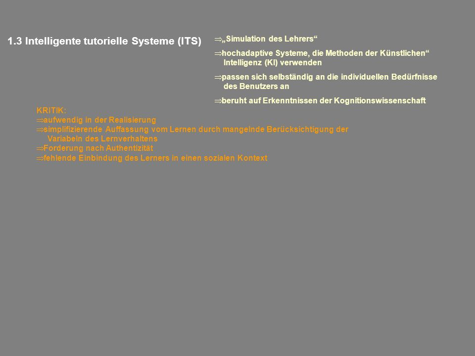 1.3 Intelligente tutorielle Systeme (ITS)