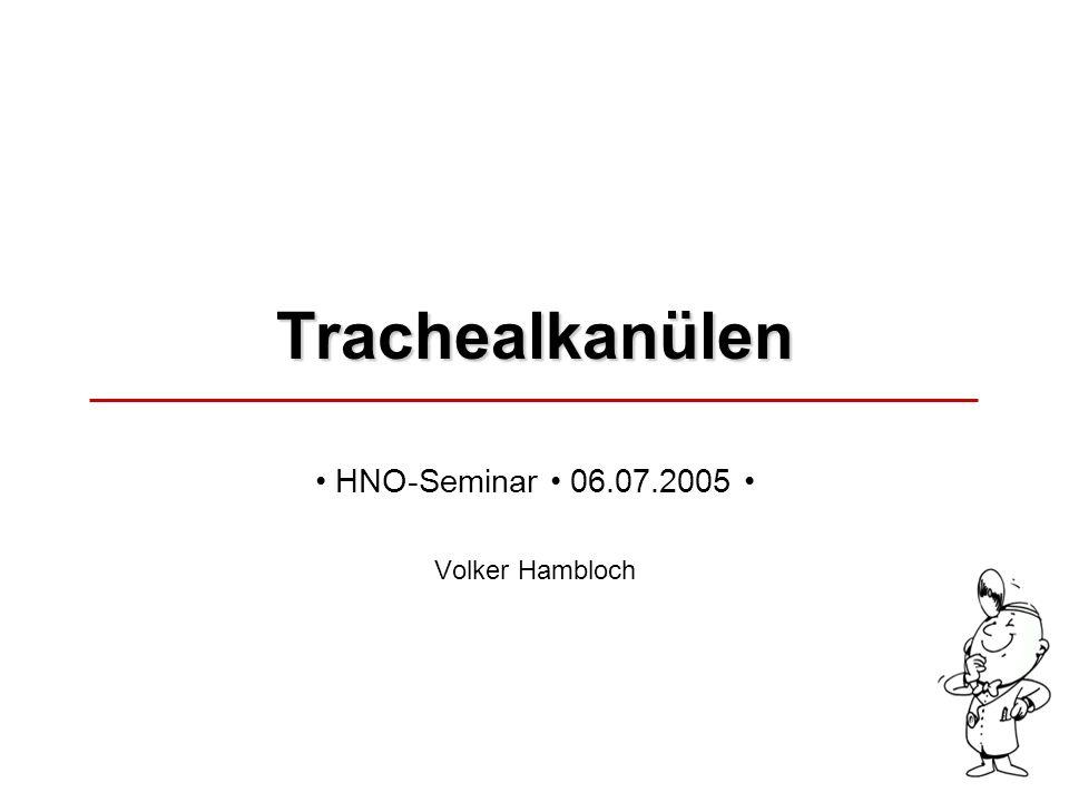 • HNO-Seminar • 06.07.2005 • Volker Hambloch