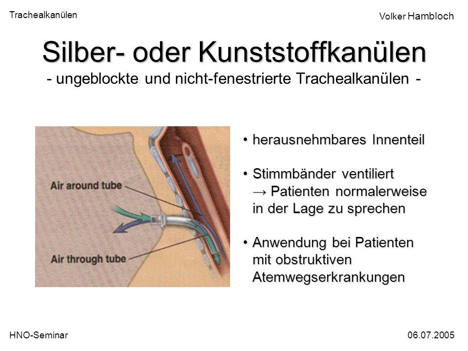 Silber- oder Kunststoffkanülen - ungeblockte und nicht-fenestrierte Trachealkanülen -