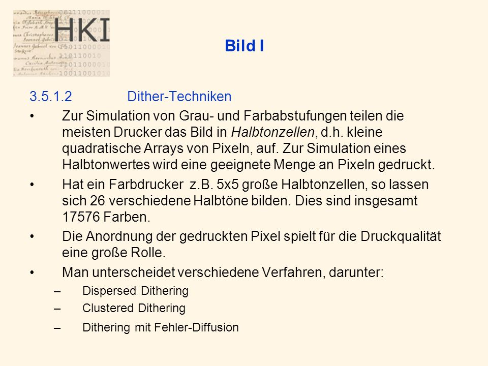 Bild I 3.5.1.2 Dither-Techniken