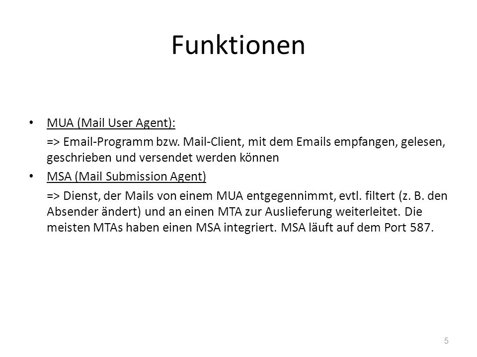 Funktionen MUA (Mail User Agent):
