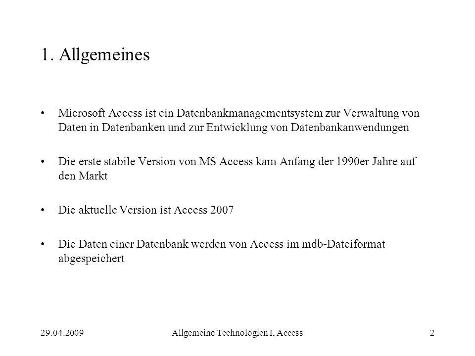 Allgemeine Technologien I, Access