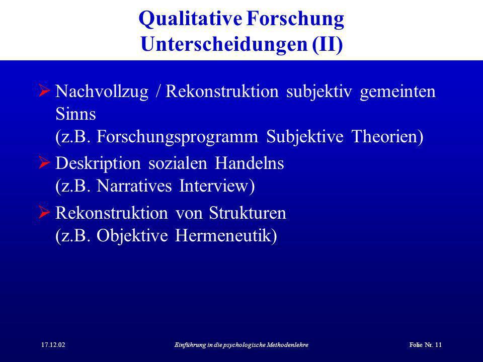 Qualitative Forschung Unterscheidungen (II)
